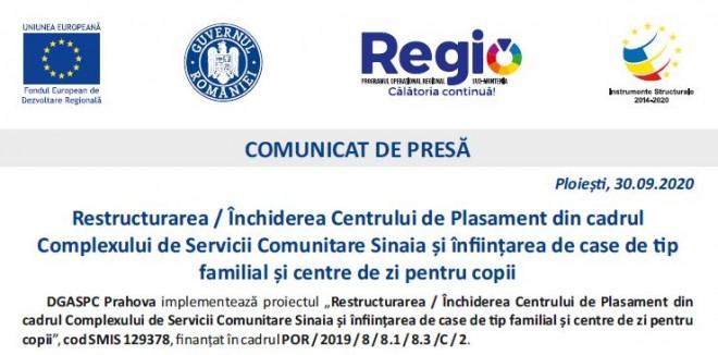 """Comunicat de presa - 30.09.2020 DGASPC Prahova anunta inceperea proiectului """"Restructurarea / Închiderea Centrului de Plasament din cadrul Complexului de Servicii Comunitare Sinaia și înființarea de case de tip familial și centre de zi pentru copii"""""""