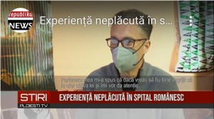 Cetăţean spaniol, îngrozit de condiţiile de la Spitalul Judeţean Ploieşti /VIDEO