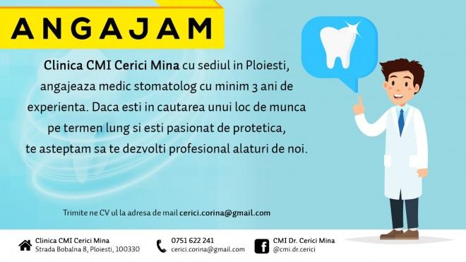 Clinica CMI Cerici Mina  din Ploiesti angajeaza medic stomatolog