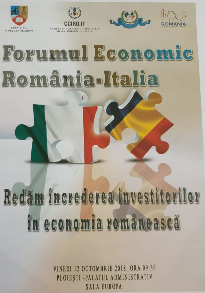 """Programul """"Forumului Economic Romania-Italia"""" ce va avea loc vineri, la Ploiesti"""