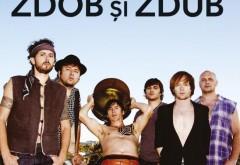 """Zdob şi Zdub cântă duminică seara în centrul Ploieştiului, la festivalul """"Prahova iubeşte Basarabia"""""""