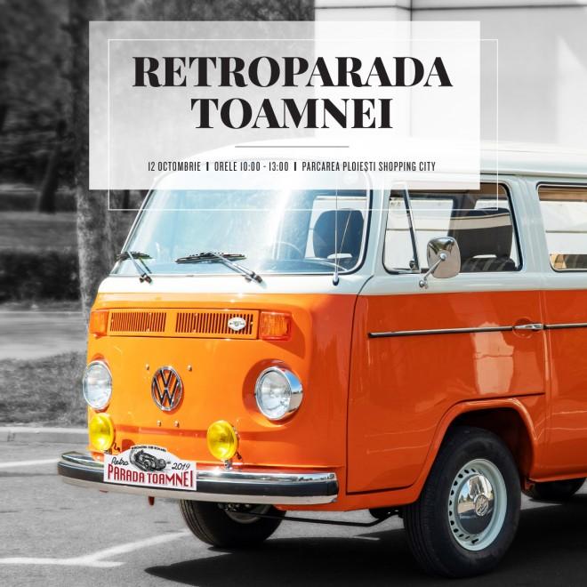 Retroparada toamnei 2019, în parcarea Ploiești Shopping City