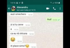 """BOMBA! O tanara a publicat mesajele de whatsapp cu Alexandru Cumpanasu, in care acesta i-a propus fetei sa faca """"prostii"""" cu sotia lui in timp ce el se uita"""