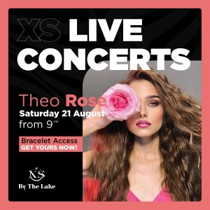 Theo Rose, in concert live la Xs by the Lake! Be ready for a crazy night + super giveaway !