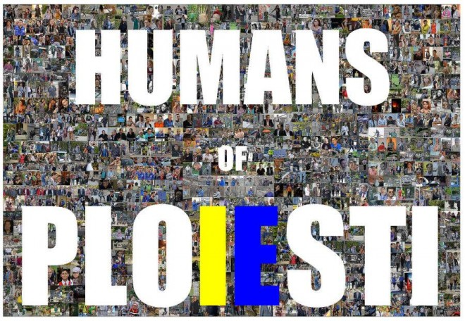"A fost lansat site-ul ""Humans of Ploiesti"""