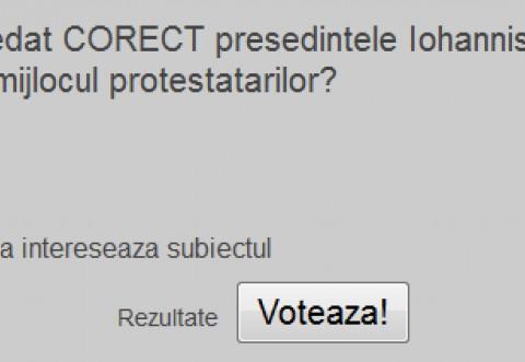 SONDAJ/ A procedat CORECT presedintele Iohannis ca a iesit in mijlocul protestatarilor?