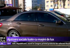 VIDEO. Ajutoare sociale ridicate cu mașini de lux