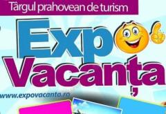 EXPO VACANȚA, târgul de turism al județului Prahova, are loc în acest weekend, la Ploiești