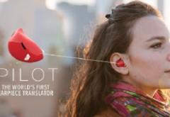 A aparut gadgetul care traduce în timp real. Perfect pentru vizitele in strainatate