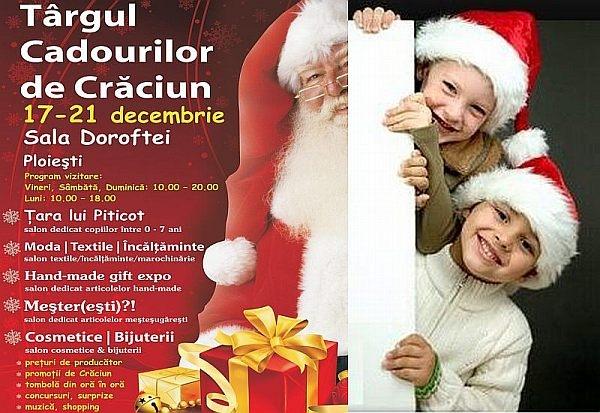 Targul Cadourilor de Craciun - Ploiesti, 18-21 decembrie