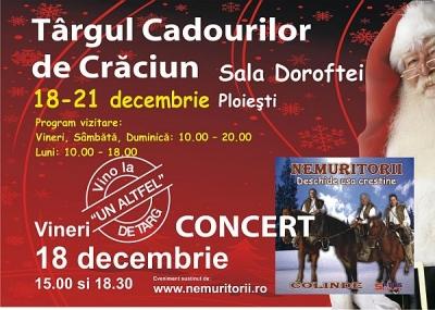 Concert Nemuritorii, vineri, la Targul Cadourilor de Craciun