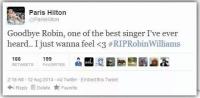 E BLONDĂ PÂNĂ-N MĂDUVA OASELOR! Iată CE A SCRIS Paris Hilton despre Robin Williams