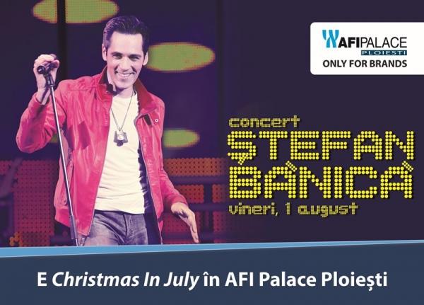 Concert Stefan Banica Jr. in AFI Palace Ploiesti