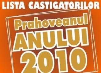 Prahoveanul Anului 2010 - Lista castigatorilor