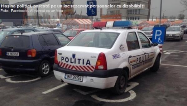 """Campania """"Ai parcat ca un bou"""": O maşină de poliţie, parcată pe locul pentru persoanele cu dizabilităţi FOTO"""