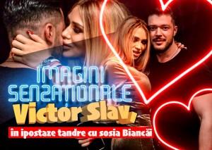 Victor Slav, in ipostaze tandre cu sosia Biancai Dragusanu