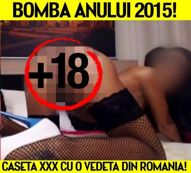 BOMBA ANULUI 2015! Caseta X X X cu o renumita vedeta din Romania