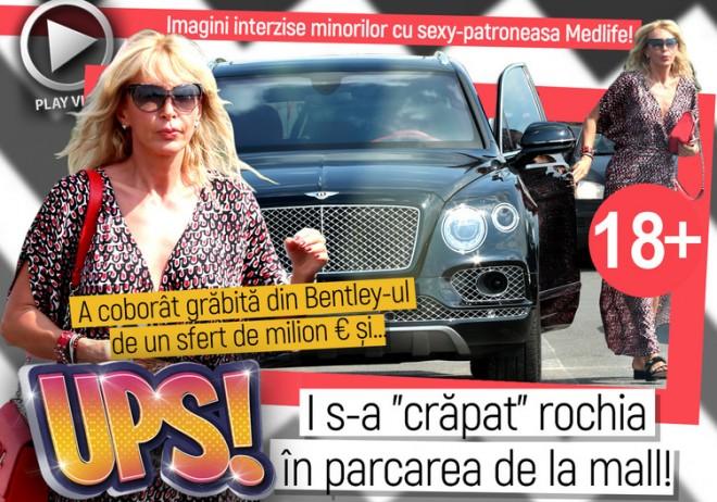 """Imagini interzise minorilor cu sexy-patroneasa Medlife! A coborât grăbită din Bentley-ul de un sfert de milion € şi… UPS! I s-a """"crăpat"""" rochia în parcarea de la mall!"""