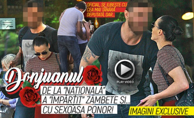 """Oficial, se iubeşte cu cea mai tânără deputată, dar… Donjuanul de la """"naţională"""" a """"împărţit"""" zâmbete şi… cu sexoasa Ponor!"""