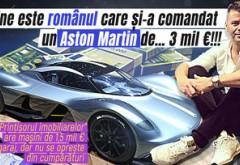 """Cine este românul care şi-a comandat un Aston Martin de… 3 mil €!!! """"Prinţişorul imobiliarelor"""" are maşini de 1,5 mil € în garaj, dar nu se opreşte din cumpărături"""