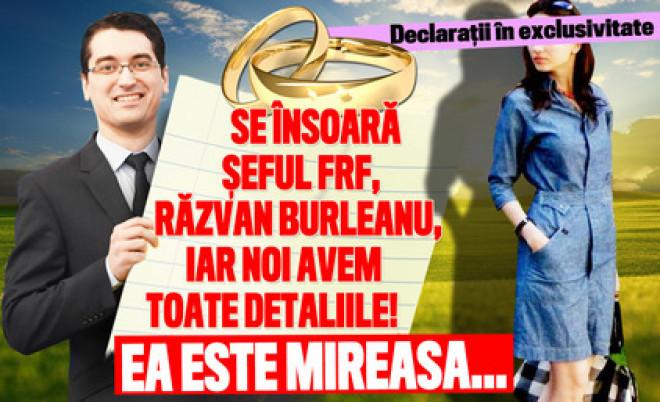 Declaraţii în exclusivitate! Se însoară şeful FRF, Răzvan Burleanu, iar noi avem toate detaliile! Ea este mireasa…