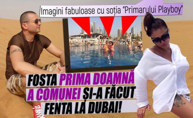 """Imagini fabuloase cu soţia """"Primarului Playboy"""". Fosta prima doamnă a comunei şi-a făcut fenta la Dubai!"""