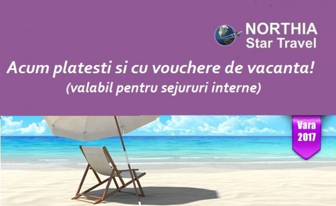 Plata cu tichete de vacanta la Agentia de turism Northia Star Travel Ploiesti