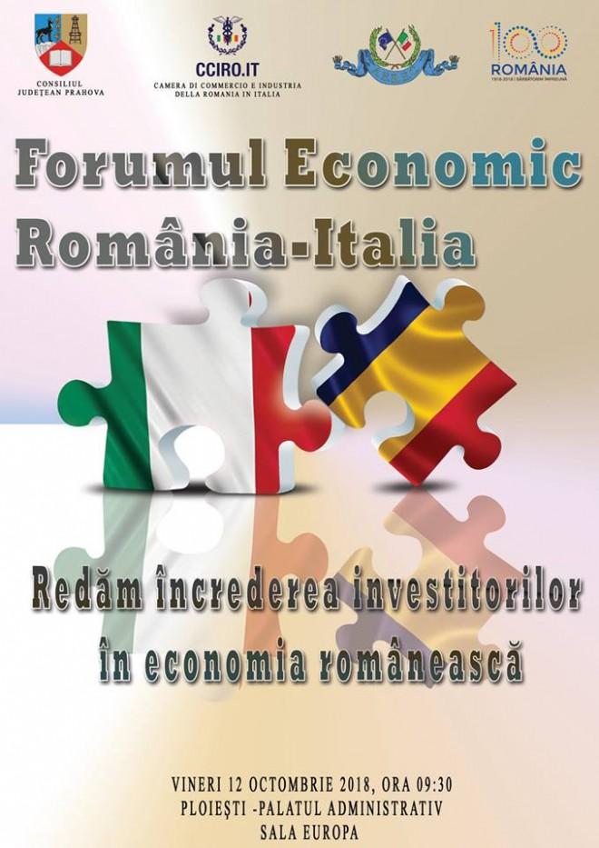Investitii straine in Prahova. Forumul economic Romania-Italia are loc vineri, la Ploiesti