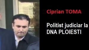 Politistul judiciar TOMA Ciprian a ajuns de rasul curcilor! De la mare smecher la DNA, la agent la Rutierã!