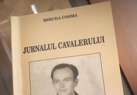 """Volumul """"Jurnalul Cavalerului"""" se lanseaza astazi la Baia Mare. Autor, ing. Mircea Cosma"""