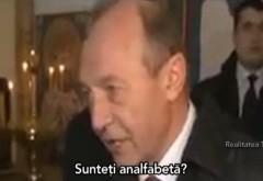"""Traian Băsescu, REACŢIE NERVOASĂ la adresa unei jurnaliste: """"Sunteţi analfabetă?"""" VIDEO"""