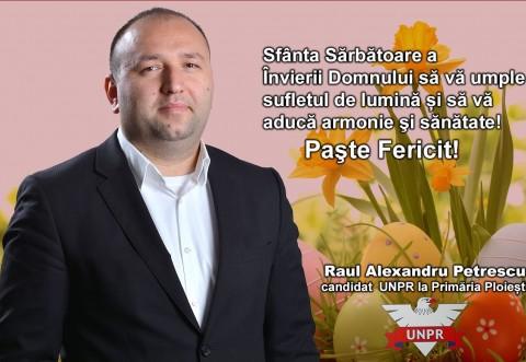 Raul Petrescu, mesaj pentru ploiesteni, cu ocazia sarbatorilor de Paste