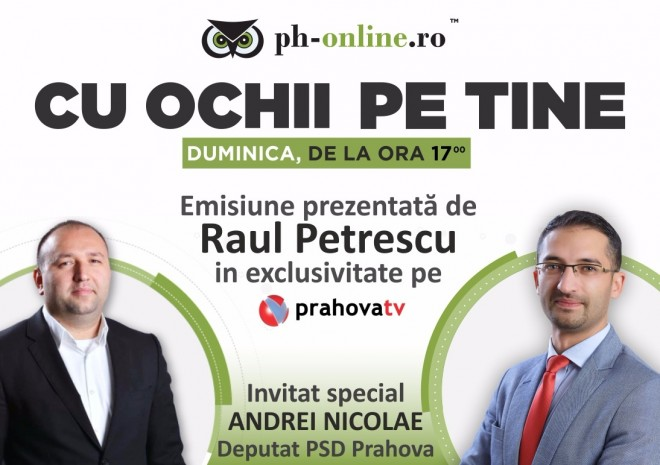 "Deputatul PSD Andrei Nicolae, invitat in emisiunea ""Cu ochii pe tine"", duminica, la Prahova TV"