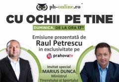 """Ministrul Marius Dunca, invitat special al emisiunii """"Cu ochii pe tine"""", duminica, pe Prahova TV"""
