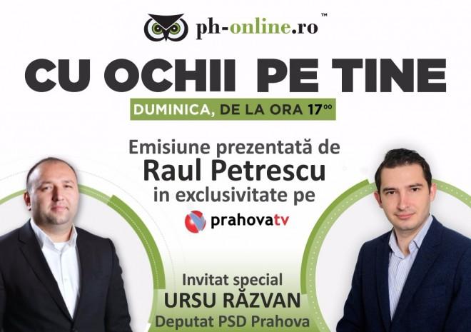 """Deputatul PSD Razvan Ursu, invitatul lui Raul Petrescu in emisiunea """"Cu ochii pe tine"""", maine, la Prahova TV"""