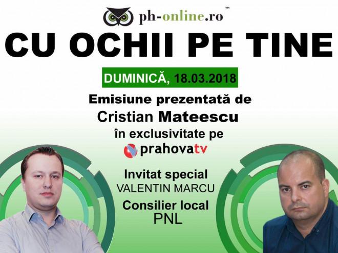 "Consilierul local Valentin Marcu (PNL), invitat in emisiunea ""Cu ochii pe tine"", azi, la Prahova TV"