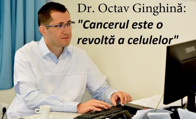Interviu cu Octav Ginghină, doctorul care operează cazuri grave de cancer