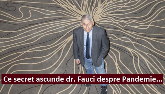 Teribilul secret pe care îl ascunde dr. Anthony Fauci despre Pandemie