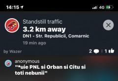 Aglomeratie DN1: Astazi, Waze a fost plin de injuraturi la adresa lui Orban si Cîțu