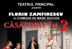 """Comedia """"Căsătorie în 3"""" se joacă la Ploiești săptămâna viitoare, la Casa de Cultură a Sindicatelor"""