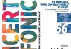 """Concert din seria """"Integrala lucrărilor simfonice de Richard Strauss"""" la Ploiesti"""