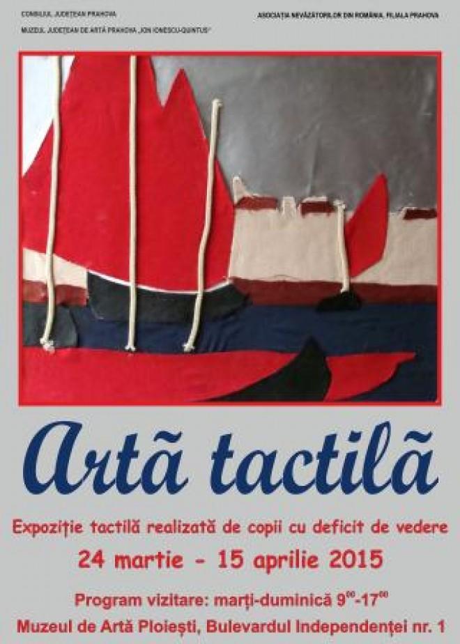 Expoziție de ARTĂ TACTILĂ în Ploiești