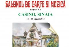 """Salonul de carte și muzică """"Alianța civilizațiilor"""" la Casino Sinaia"""
