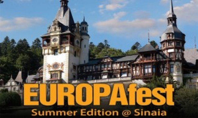 EUROPAfest Summer Edition, organizat la Sinaia
