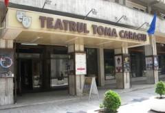 Programul spectacolelor Teatrului Toma Caragiu în perioada 9-15 ianuarie