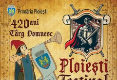 Programul COMPLET al festivalului Medieval de la Ploieşti